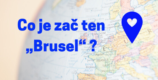 "Video: Co je teda zač ten ""Brusel"" ?"